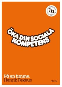 Öka din sociala kompetens : På en timme (e-bok)