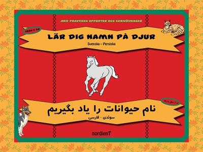 Lär dig namn på djur, svenska-persiska (e-bok)