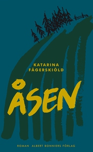 Åsen (e-bok) av Katarina Fägerskiöld