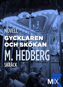 Gycklaren och skökan (e-bok) av Måns Hedberg, M