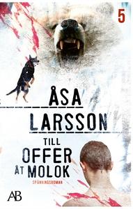 Till offer åt Molok (e-bok) av Åsa Larsson