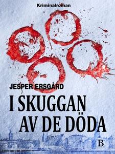 I skuggan av de döda (e-bok) av Jesper Ersgård