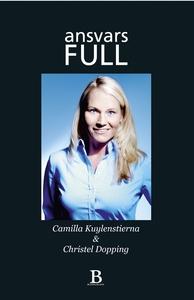 ansvarsFULL (e-bok) av Camilla Kuylenstierna, C