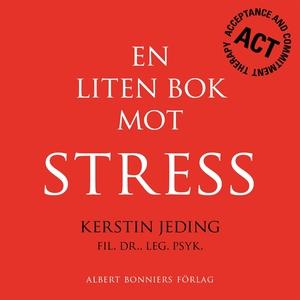 En liten bok mot stress (e-bok) av Kerstin Jedi