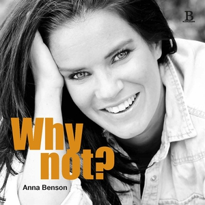 Why not? (e-bok) av Anna Benson
