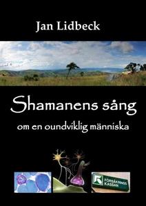 Shamanens sång om en oundviklig människa (e-bok