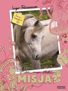 Kan man älska Misja? (e-bok) av Inger Frimansso