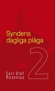 Syndens dagliga plåga (e-bok) av Carl Olof Rose