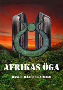Afrikas öga (e-bok) av Daniel Hånberg Alonso