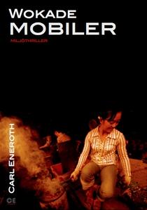 Wokade mobiler (e-bok) av Carl Eneroth