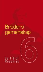Bröders gemenskap (e-bok) av Carl Olof Rosenius