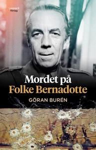 Mordet på Folke Bernadotte (e-bok) av Göran Bur