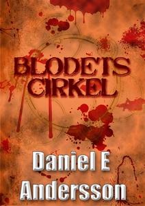 Blodets cirkel (e-bok) av Daniel E Andersson