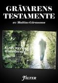 Grävarens testamente - Ett reportage om Hannes Råstam ur magasinet Filter