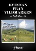 Kvinnan från vildmarken - Ett reportage om storviltsjägaren Natasha Illum Berg ur magasinet Filter