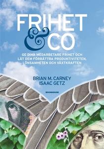 Frihet & Co (e-bok) av Brian M. Carney, Isaac G