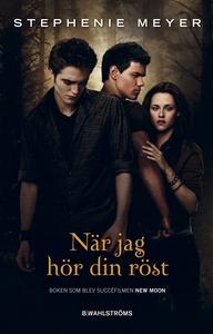 Twilight 2 - När jag hör din röst (e-bok) av St