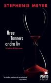Twilight 5 - Bree Tanners andra liv