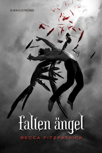 Fallen ängel (e-bok) av Becca Fitzpatrick