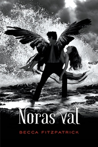 Noras val (e-bok) av Becca Fitzpatrick