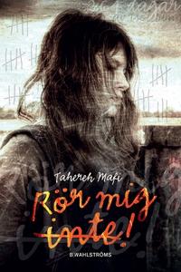 Rör mig inte! (e-bok) av Tahereh Mafi