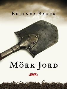 Mörk jord (e-bok) av Belinda Bauer