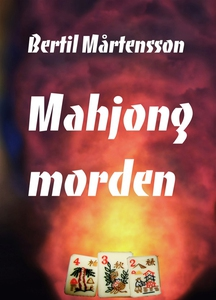 Mahjongmorden (e-bok) av Bertil Mårtensson