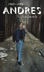 Andres 1989-1998 (e-bok) av Andres Lokko