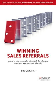 Winning Sales Referrals - a step by step proces