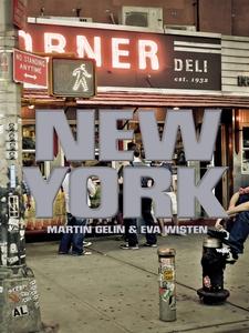 New York (e-bok) av Martin Gelin, Eva Wisten