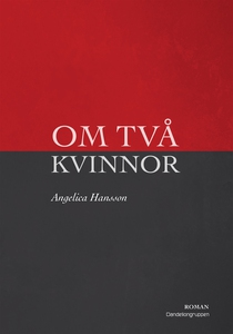 Om två kvinnor (e-bok) av Angelica Hansson