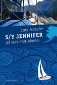 S/Y Jennifer på kurs mot Alaska