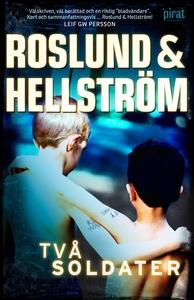 Två soldater (e-bok) av Anders Roslund, Roslund