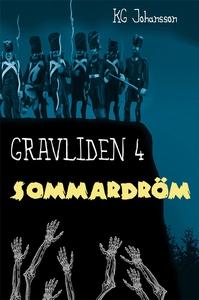 Gravliden 4 - Sommardröm (e-bok) av KG Johansso