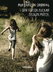 Den första flickan skogen möter (e-bok) av Moa