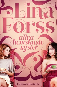 Allra hemskaste syster (e-bok) av Lina Forss