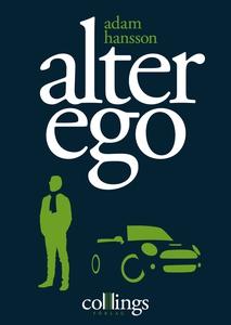 Alter ego (e-bok) av Adam Hansson