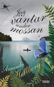 Jag väntar under mossan (e-bok) av Amanda Hellb