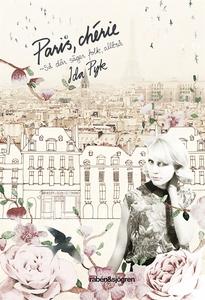 Paris, chérie (e-bok) av Ida Pyk