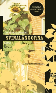 Svinalängorna (e-bok) av Susanna Alakoski