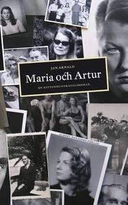 Maria och Artur : en nittonhundratalsroman (e-b