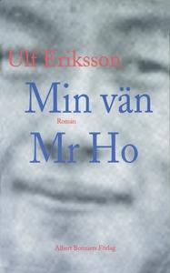 Min vän Mr Ho (e-bok) av Ulf Eriksson