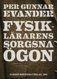 Fysiklärarens sorgsna ögon (e-bok) av Per Gunna