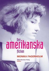 Den amerikanska flickan (e-bok) av Monika Fager