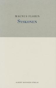 Syskonen (e-bok) av Magnus Florin