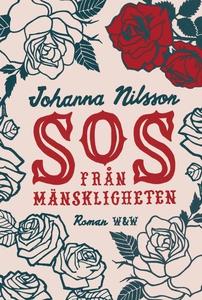 SOS från mänskligheten (e-bok) av Johanna Nilss