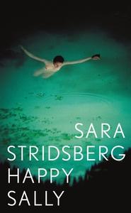 Happy Sally (e-bok) av Sara Stridsberg
