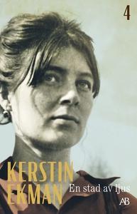 En stad av ljus (e-bok) av Kerstin Ekman