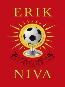 Liven längs linjen (e-bok) av Erik Niva