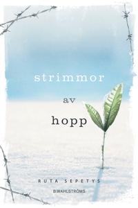 Strimmor av hopp (e-bok) av Ruta Sepetys
